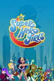 DC Super Hero Girls 2019 Complete Season